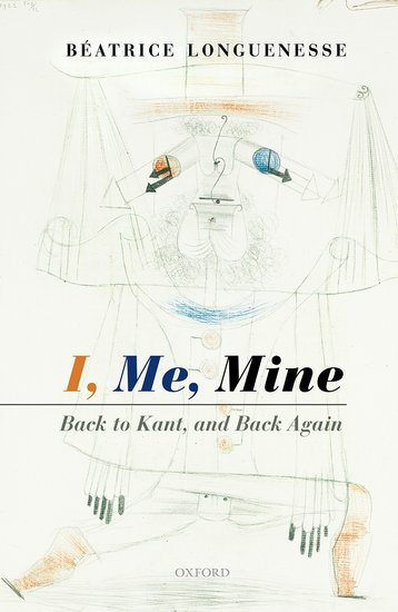 Longuenesse, Beatrice I Me Mine Book Cover