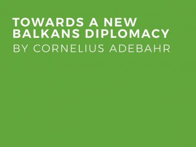 Towards A New Balkans Diplomacy