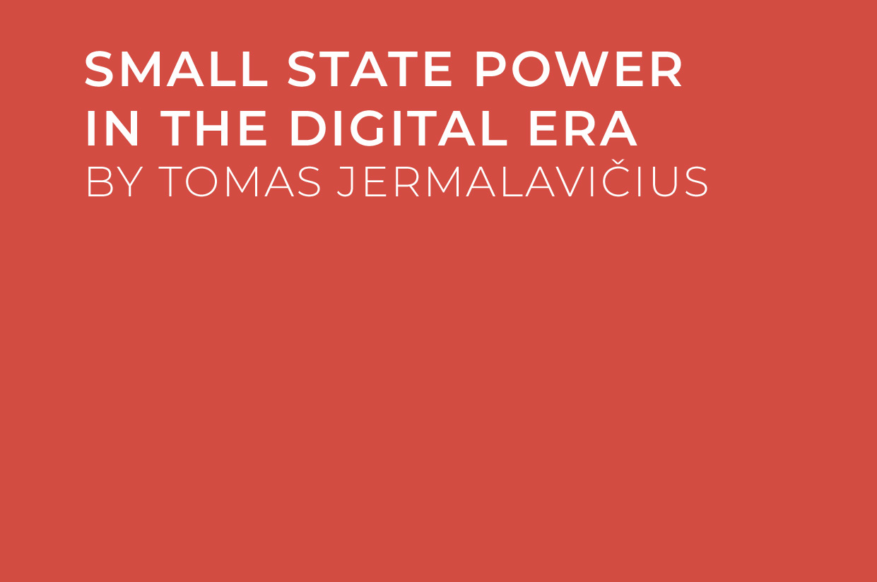 Small State Power In The Digital Era
