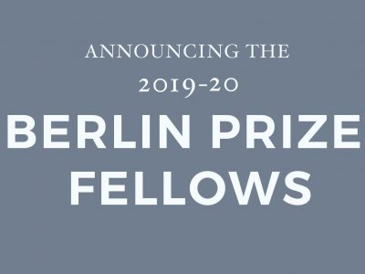 Announcing The 2019-20 Class Of Berlin Prize Fellows
