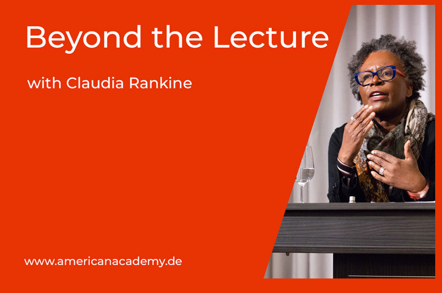 """Beyond The Lecture"" Podcast With Claudia Rankine"