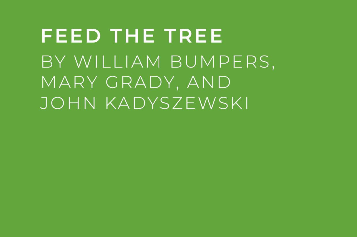 Feed The Tree
