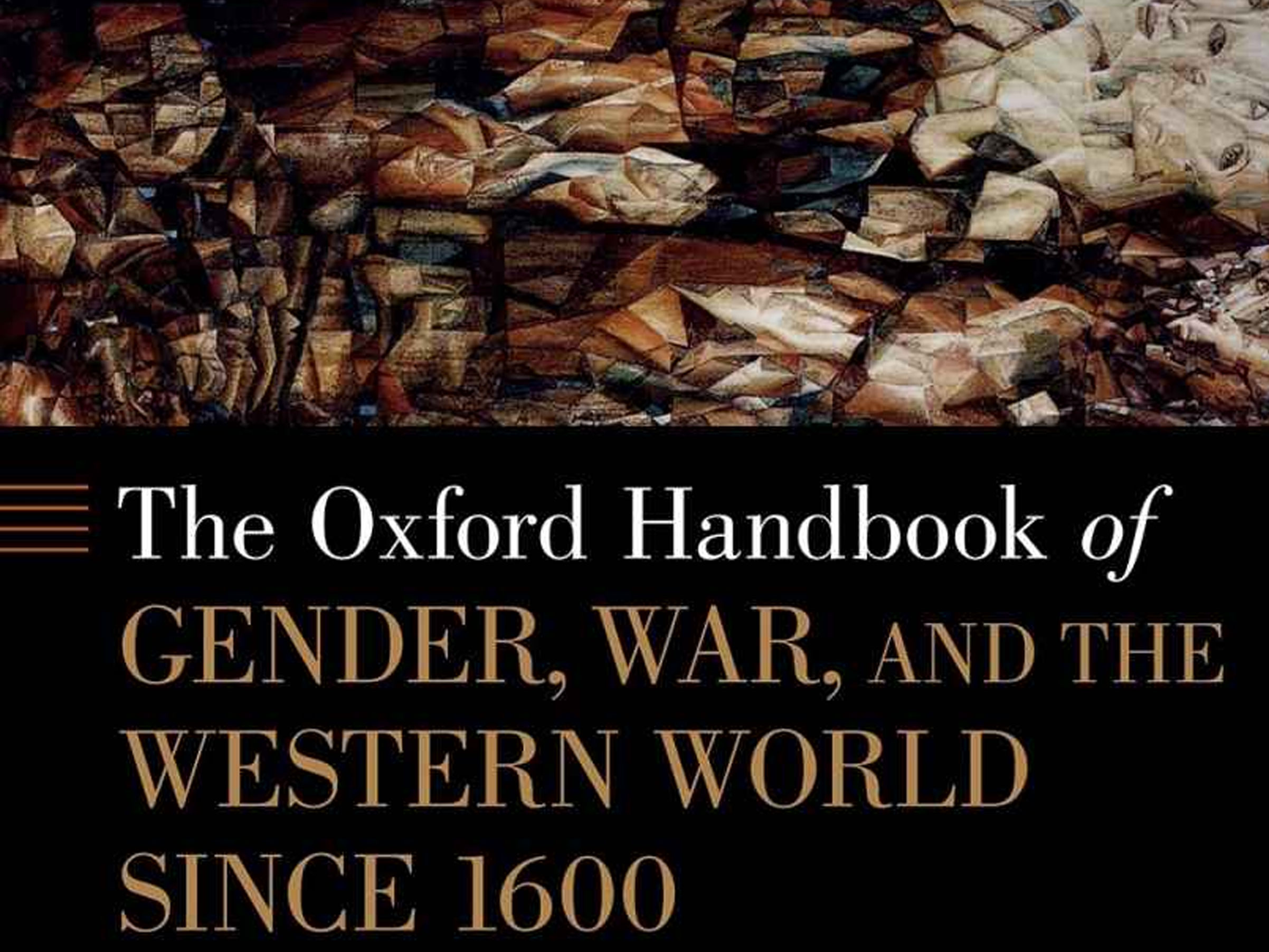 Gender, War, and Citizenship: Transatlantic Roundtable to Launch the Oxford Handbook of Gender, War, and the Western World since 1600