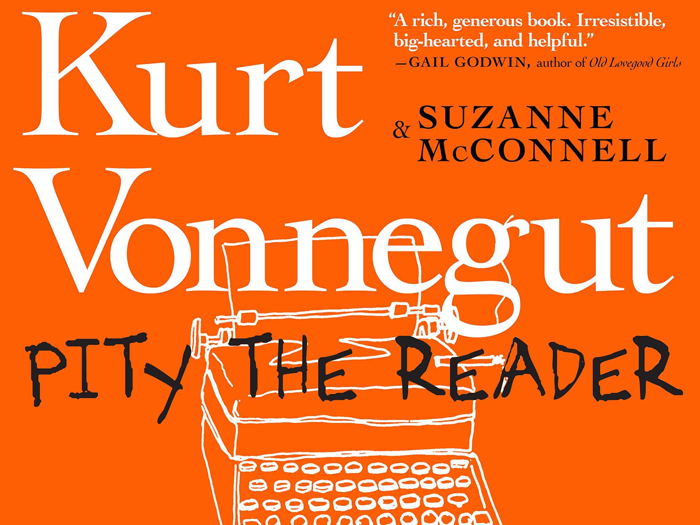 Pity the Reader: Kurt Vonnegut as Teacher